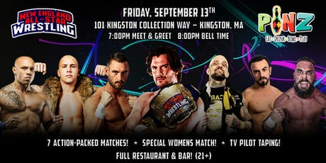 New England All-Star Wrestling Live @ PiNZ Entertainment! tickets