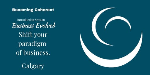 Business Evolved Introduction - CALGARY