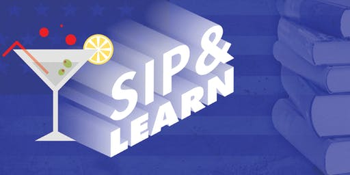 Sip and Learn