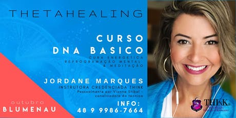 Curso  Thetahealing - DNA Básico - Blumenau - outubro  tickets