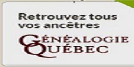 Retracer ses origines avec Généalogie Québec tickets