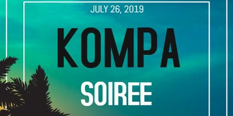 Kompa Soiree - After Work Social - July 2019 tickets