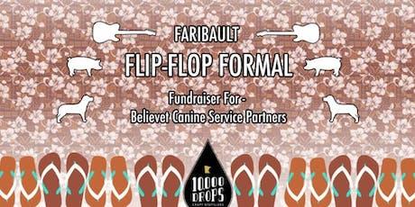 Faribault Flip-Flop Formal tickets