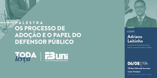 #TodaTerça - Os processos de adoção e o papel do Defensor Público