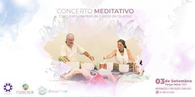 Concerto Meditativo com Instrumentos de Cristais de Quartzo - Energia Divina -Boa Viagem
