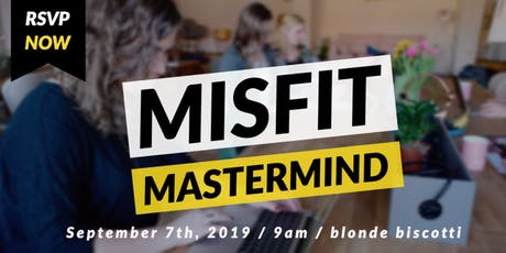 Misfit Mastermind - For Women Entrepreneurs tickets