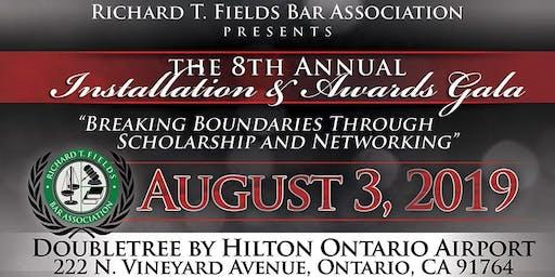 Richard T. Fields Bar Association, 8th Annual Scholarship and Installment Gala