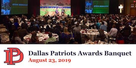 Dallas Patriots Annual Banquet 2019 tickets