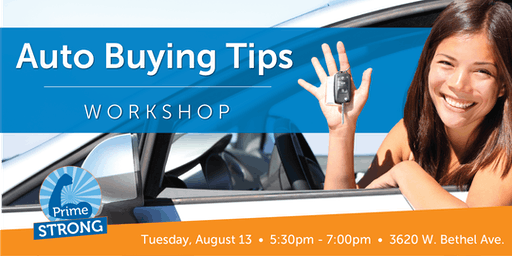 PrimeStrong Financial Education: Auto Buying Tips Workshop
