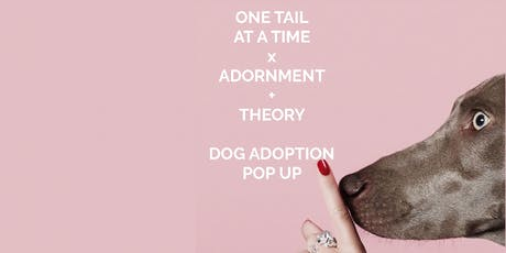 One Tail At a Time Dog Adoption Pop Up tickets