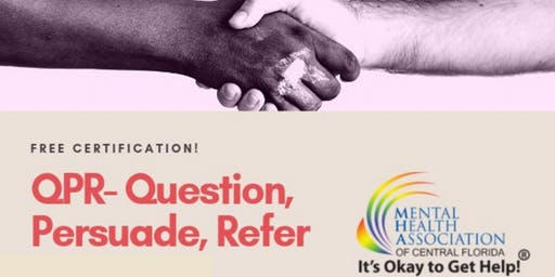 QPR for Suicide Prevention: Question, Persuade, Refer