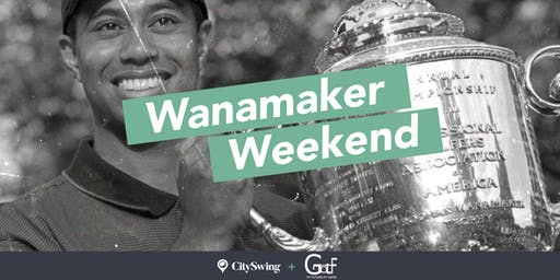 Wanamaker Weekend at CitySwing