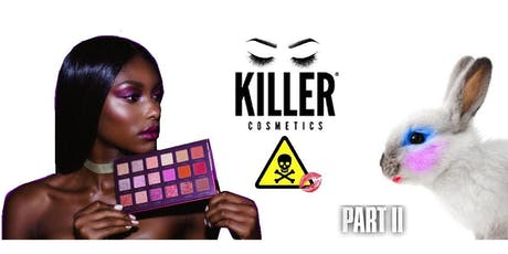 Killer Cosmetics PT2! Whats in Afro Hair & Beauty Products?  tickets