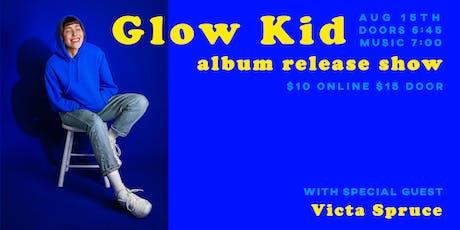 Atoria's Glow Kid Album Release Show tickets