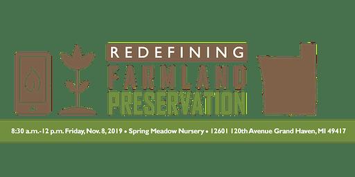 Redefining Farmland Preservation