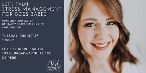 Let's Talk! Stress Management as a Boss Babe