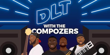 DLT with The Compozers tickets