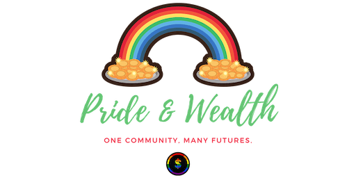 Pride & Wealth: The Pillars of LGBTQ+ Financial Success & Entrepreneurship
