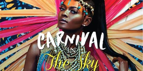 2019 CARNIVAL IN THE SKY @ Toula tickets