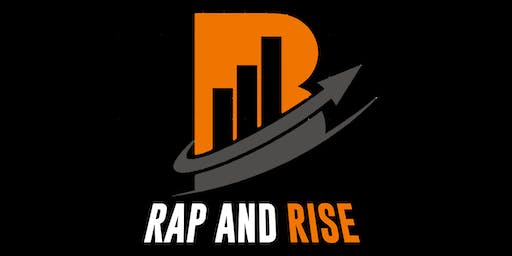 Rap And Rise Artist  Showcase (July 2019)