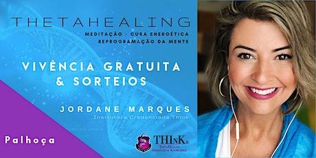 VIVÊNCIA GRATUITA THETAHEALING  - PALHOÇA - Setembro ingressos