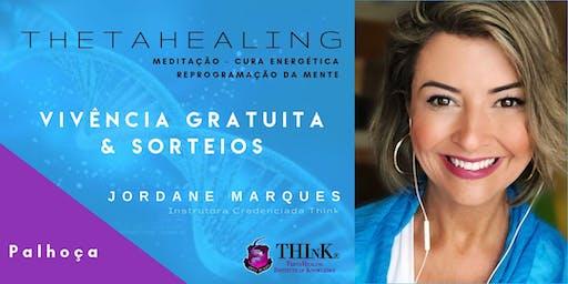 VIVÊNCIA GRATUITA THETAHEALING  - PALHOÇA - Setembro