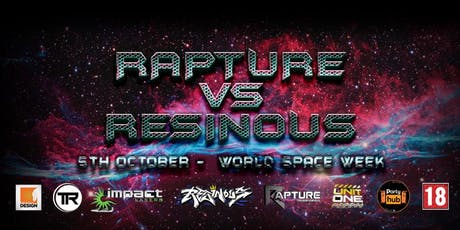 Rapture V Resinous tickets