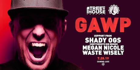 GAWP at Shady Park: TreeHouse tickets
