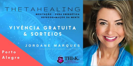 VIVÊNCIA GRATUITA THETAHEALING  -  Porto Alegre / RS - SETEMBRO