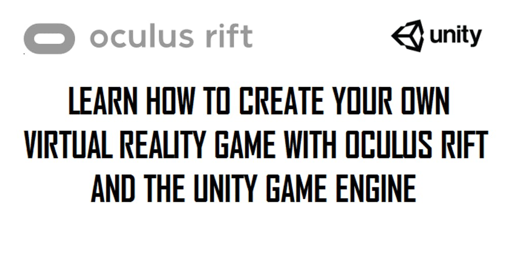 Learn Oculus Rift VR Game Development with Unity **(Private Sessions