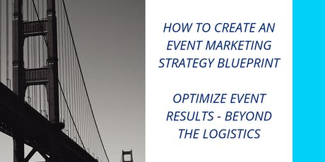 How to Create an Event Marketing Strategy Blueprint  tickets