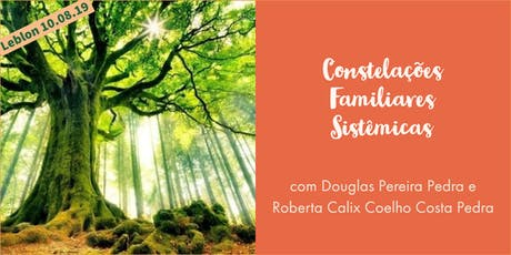 Workshop de Constelações Familiares Sistêmicas no Leblon ingressos