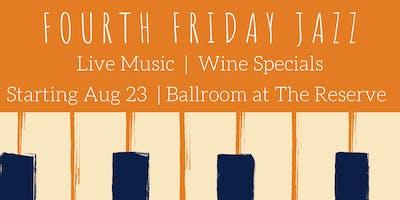 Fourth Friday Jazz