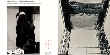 LI YILEI : Architectures of disembodied sound  tickets