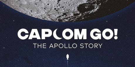 CAPCOM GO! The Apollo Story tickets