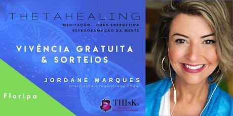 VIVÊNCIA GRATUITA THETAHEALING  - FLORIPA - Agosto ingressos
