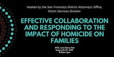 Effective Collaboration & Responding to the Impact of Homicide on Families