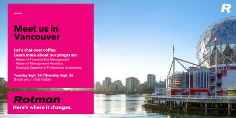 Coffee Chats in Vancouver: Rotman MFRM, MMA & GDipPA Programs tickets