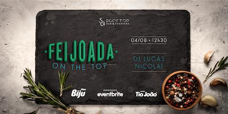 FEIJOADA ON THE TOP - 04 DE AGOSTO tickets