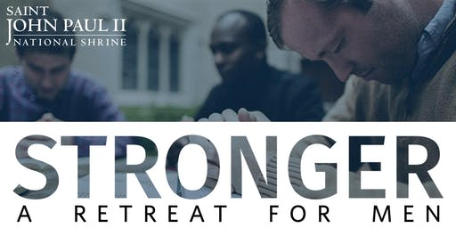 Stronger – A Retreat for Men 09-21-19
