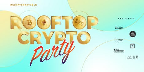 Rooftop Crypto Party #CryptoPartyBLK tickets