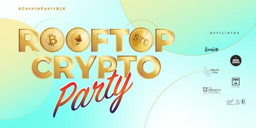 Rooftop Crypto Party #CryptoPartyBLK