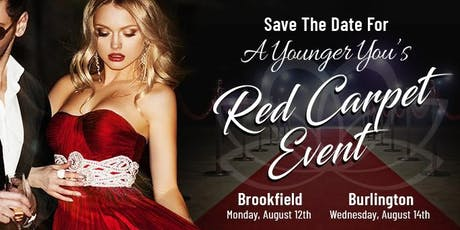 A Younger You Red Carpet Event - Burlington tickets