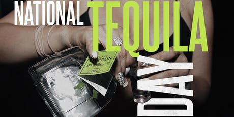 National Tequila Day Celebration!! $5 Patron Margaritas ALL NIGHT!! tickets