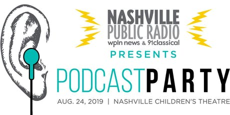 Podcast Party: A Fundraiser for Nashville Public Radio tickets