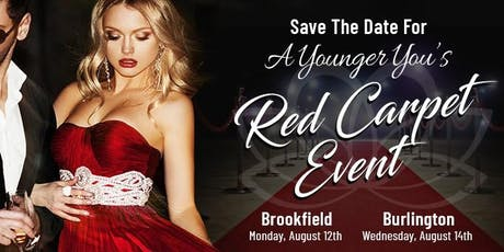 A Younger You Red Carpet Event - Brookfield tickets