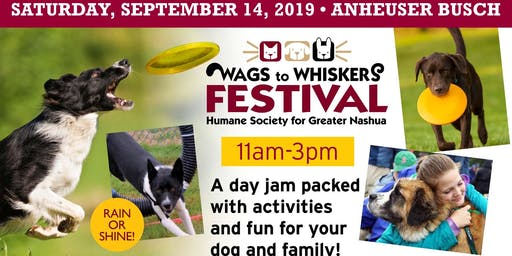 Humane Society Wags to Whiskers Festival TICKETS also AVAILABLE AT THE EVENT!