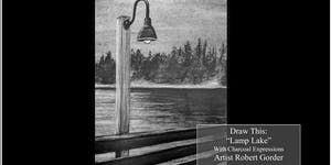 """Charcoal Drawing Event """"Lamp Lake"""" in Reedsburg"""