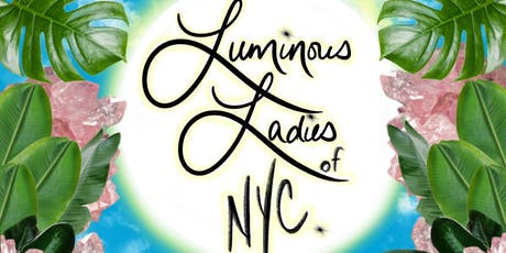 Luminous Ladies of NYC tickets