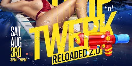 Drip N Twerk Reloaded tickets